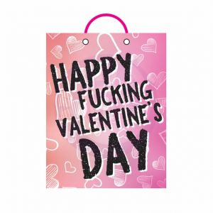 Happy Fucking Valentines Day