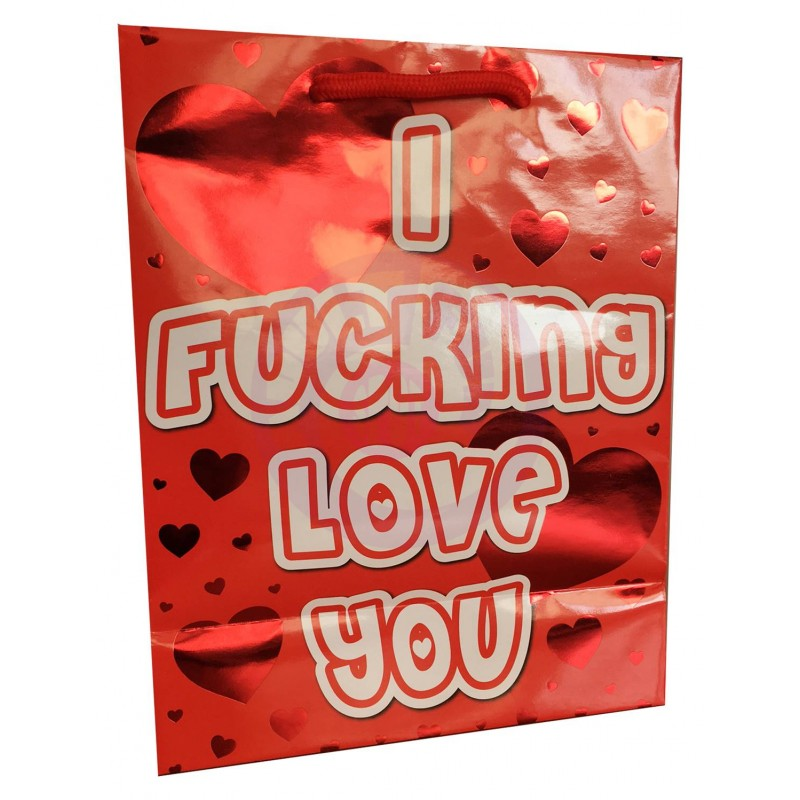 I Fucking Love You - Red Foil Gift Bag