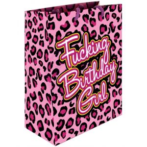 Fucking Birthday Girl - Gift Bag